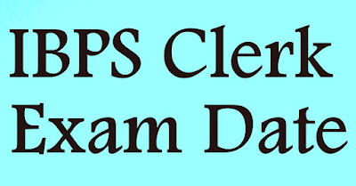 IBPS clerk exam date