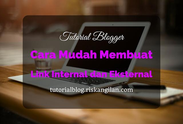 Bagaimana membuat link internal dan eksternal