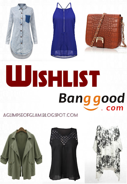 Because Summer is Just Around the Corner: Banggood Wishlist - A Glimpse of Glam