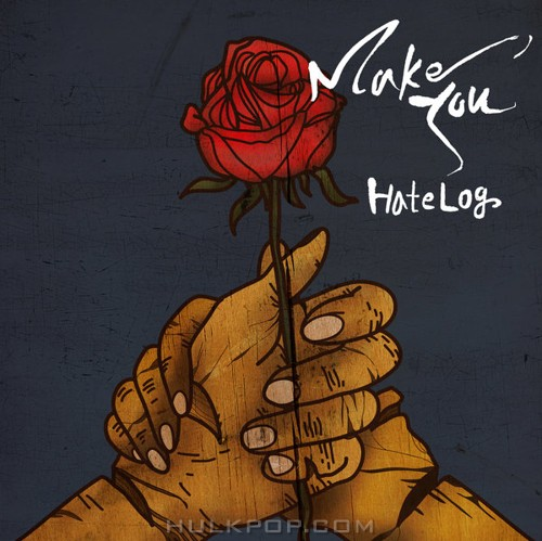 HateLog – Make You – Single