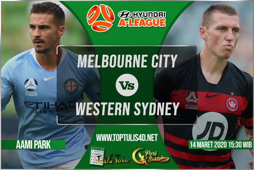 Prediksi Melbourne City vs Western Sydney 14 Maret 2020