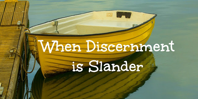 Slander or Discernment? Avoiding Sloppy Research and Gossip about Christian Teachers