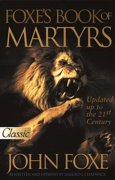John Foxe-Foxe's Book Of Martyrs-