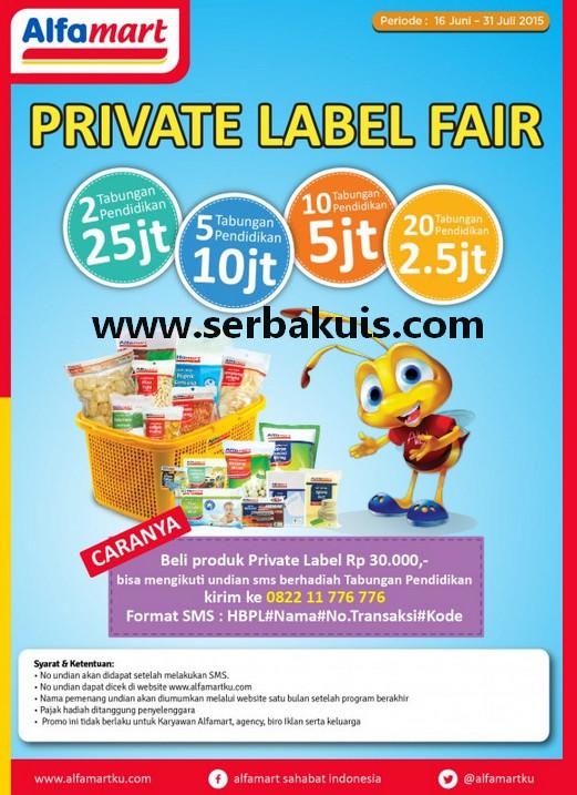 Undian Alfamart Private Label Fair Hadiah Tabungan Pendidikan 200 Juta