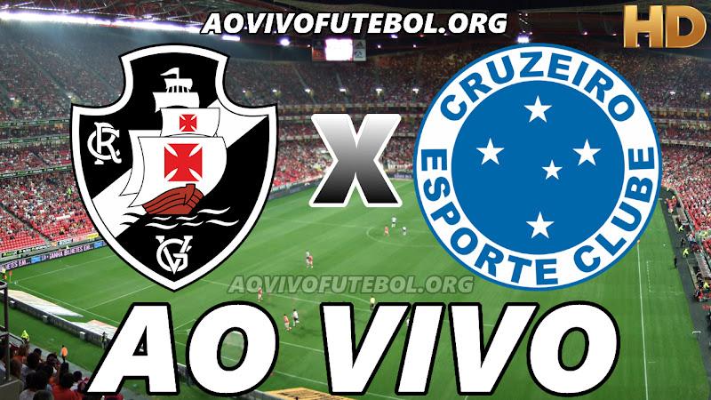 Assistir Vasco x Cruzeiro Ao Vivo HD