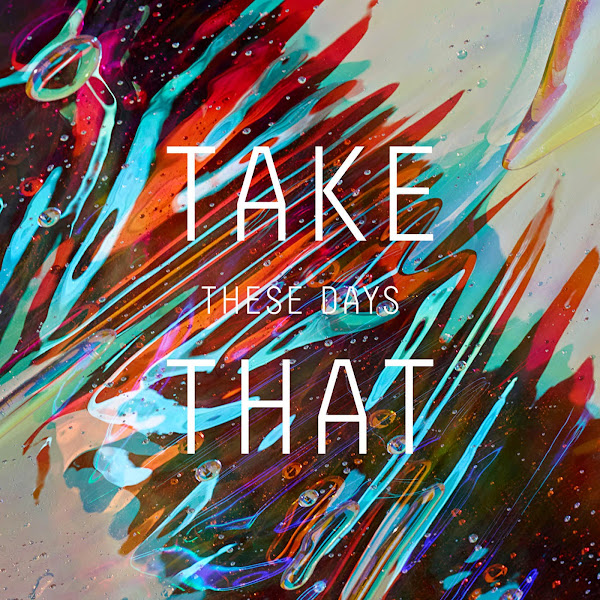 Take That - These Days - Single Cover