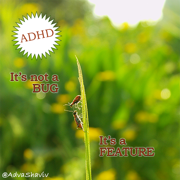 ADHD: it's not a bug, it's a feature