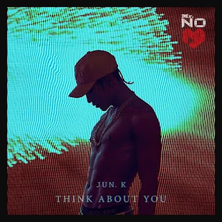 Jun. K (준케이) – Think About You