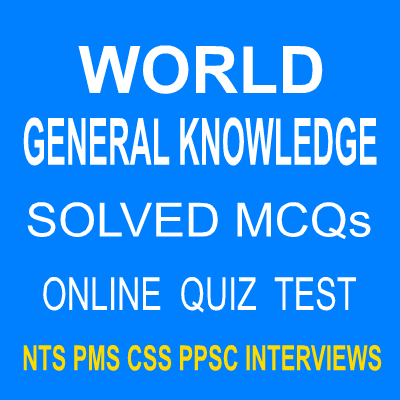World Objective Type General Knowledge MCQs Quiz Test 8 - Easy MCQs