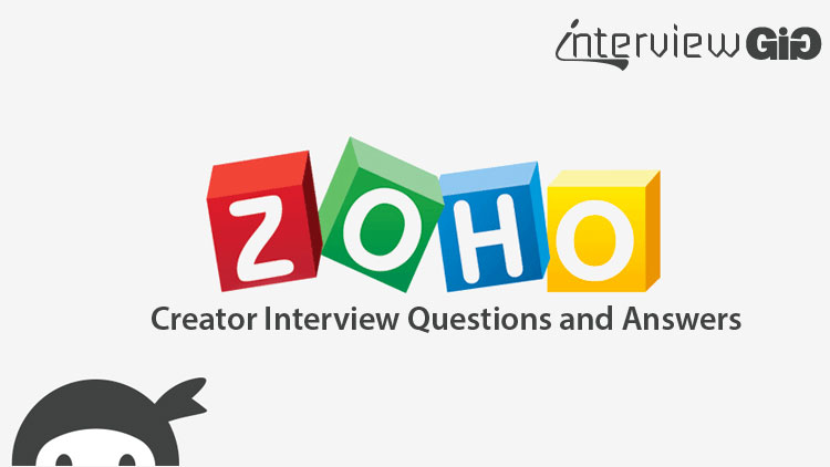 Zoho Creator Interview Questions and Answers