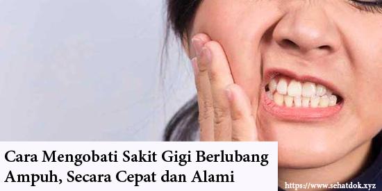Cara Mengobati Sakit Gigi Berlubang Ampuh Secara Cepat Dan Alami