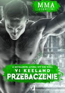 """""""MMA  Fighter. Przebaczenie"""" Vi Keeland"""