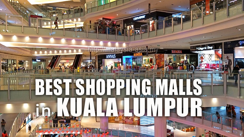 Best Shopping Malls to Visit in Kuala Lumpur