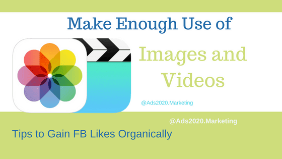 Make Enough Use of Images and Videos on FAcebook-560x315