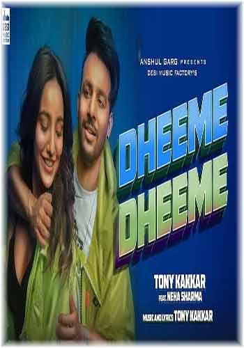 Dheeme Dheeme ByTony Kakkar Mp3 Song Download Free