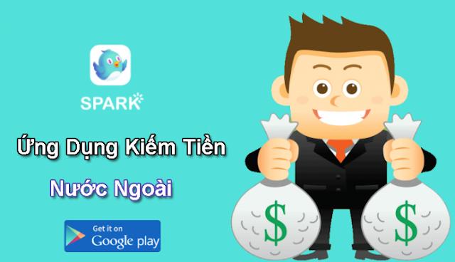 kiếm tiền với ứng dụng nước ngoài Spark Live trên điện thoại