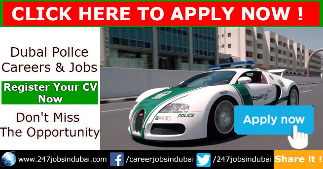 Latest Careers and Jobs at Dubai Police