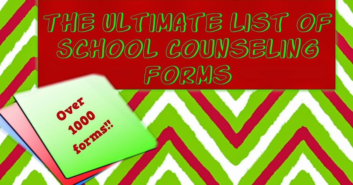 The Ultimate List Of School Counselor Forms