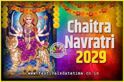 2029 Chaitra Navratri Pooja Date and Time, 2029 Navratri Calendar