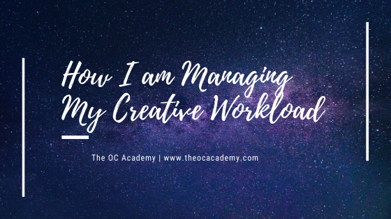 How I am Managing My Creative Workload