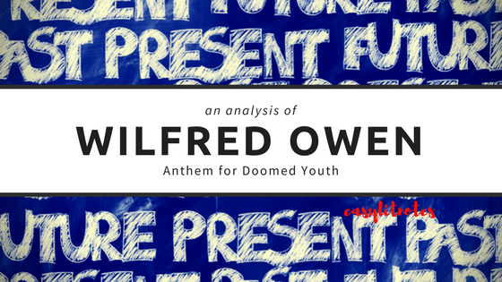 analysis of wilfred owen's anthem for doomed youth