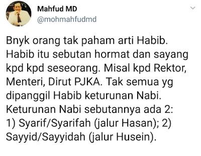 Mahfud Md: Banyak yang Sok Tahu Tentang Arti Habib, Tak Semua yang Dipanggil Habib Keturunan Nabi