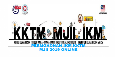 Permohonan IKM KKTM MJII Sesi Januari & Julai 2019 Online