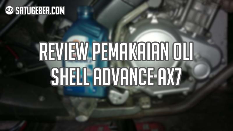 gambar review pemakaian oli shell advance ax7