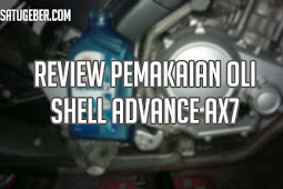 Review Pemakaian Oli Shell Advance AX7