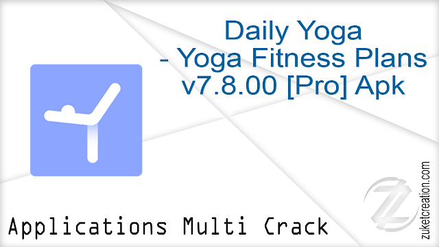 Daily Yoga – Yoga Fitness Plans v7.8.00 [Pro] Apk