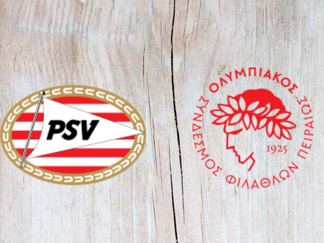 Watch PSV vs Olympiakos Piraeus - Highlights