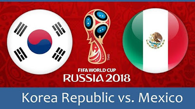 Live Streaming South Korea vs Mexico Piala Dunia 23.6.2018