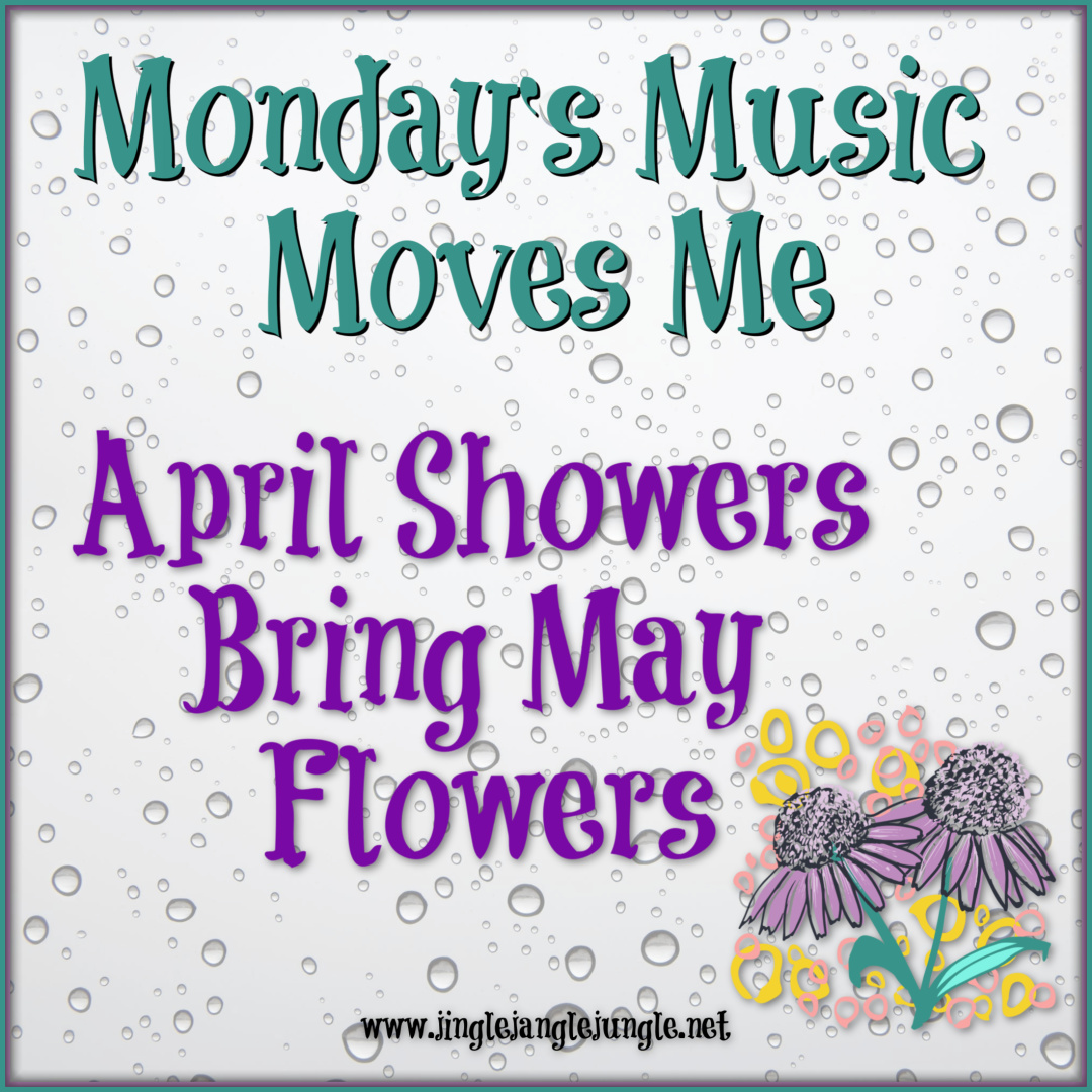 4M  April Showers Bring May Flowers