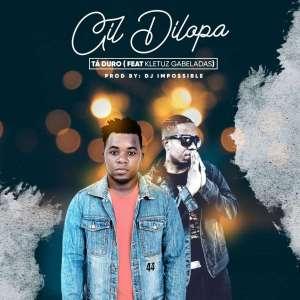 Gil Dilopa – Tá Duro (feat. Kletuz Gabeladas) 2019