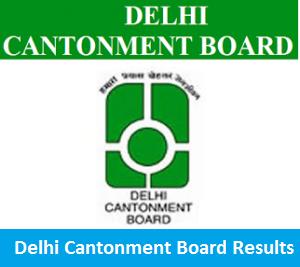 Delhi Cantonment Board Results 2017 - Safaiwala, Peon, Pump