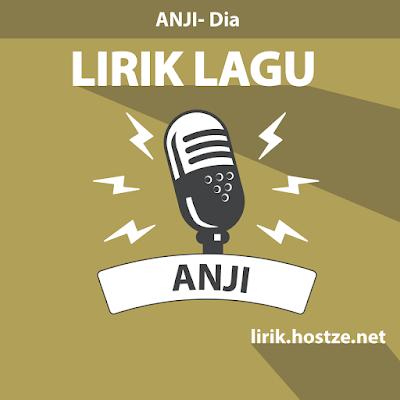 Lirik Lagu Dia - Anji - Lirik Lagu Indonesia