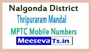 Thripuraram Mandal MPTC Mobile Numbers List Nalgonda District in Telangana State