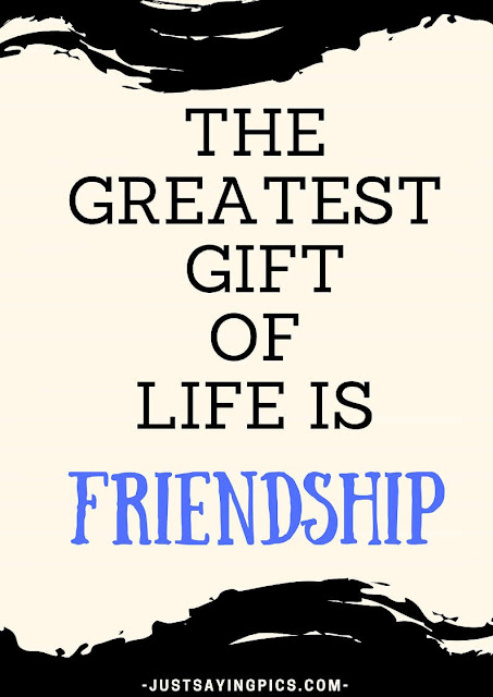 friendship-quotes-The-greatest-gift-of-life-is-friendship