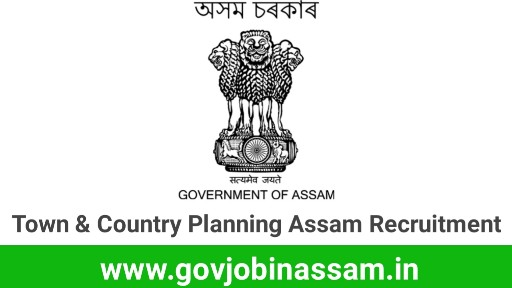 Town & Country Planning Assam Recruitment 2018