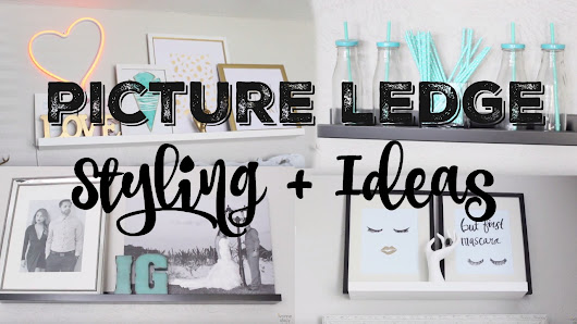 Picture Ledge Styling + Ideas