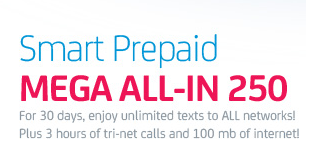 Smart Mega All-in 250 Prepaid Promo - 30 days Unlitext to All Networks Plus Call