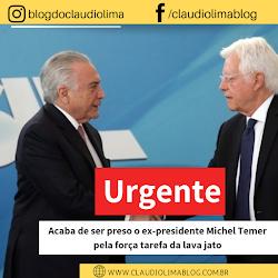 URGENTE - Acaba de ser preso o ex-presidente da República, Michel Temer