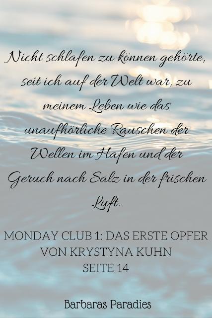 Buchrezension #166 Monday Club 1 Das erste Opfer von Krystyna Kuhn