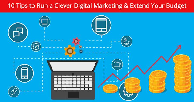 tips run clever digital marketing strategy stretch budget