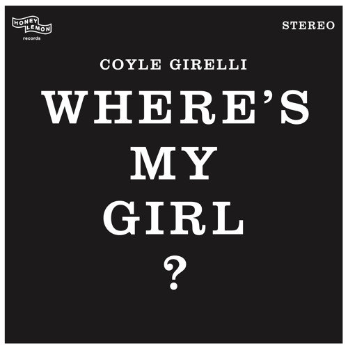 Coyle Girelli Unveils Debut Solo Single 'Where's My Girl?'