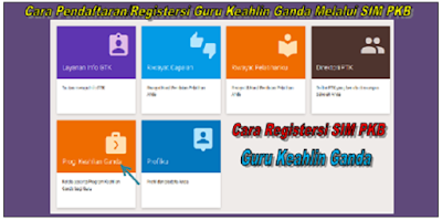 Cara Pendaftaran/Registersi Guru Keahlin Ganda Melalui SIM PKB