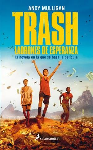 Reseña: Trash Ladrones de esperanza, de Andy Mulligan