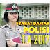 Berapa Batas Umur Daftar Polisi/Polri & Polwan Tahun 2017