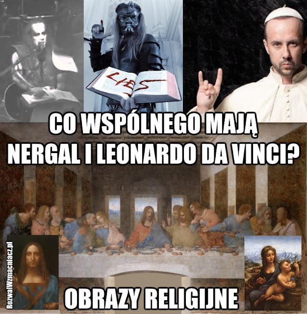 Co wspólnego mają Nergal i Leonardo da Vinci - obrazy religijne Rozwal Wzmacniacz
