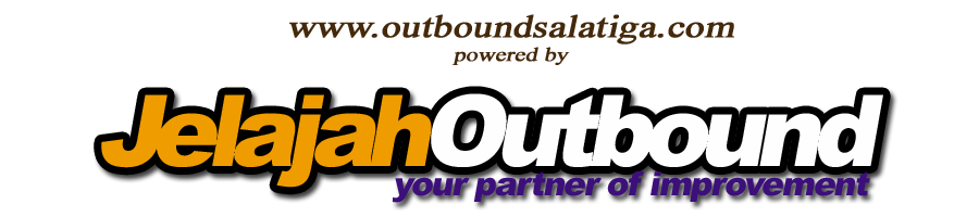 OUTBOUND SALATIGA | PAKET OUTBOUND SALATIGA | JASA OUTBOUND SALATIGA | TEAM BUILDING SALATIGA